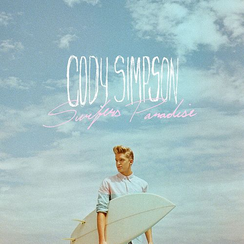 Play & Download Surfers Paradise by Cody Simpson | Napster