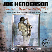 Straight, No Chaser by Joe Henderson