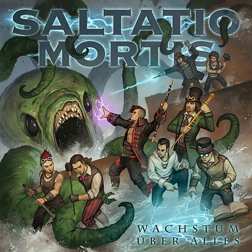 Play & Download Wachstum über alles by Saltatio Mortis | Napster