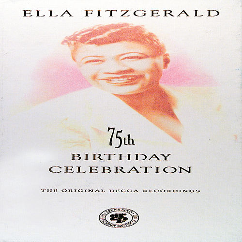 75th Anniversary Collection by Ella Fitzgerald