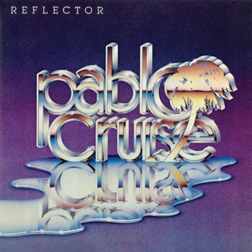 Play & Download Reflector by Pablo Cruise | Napster