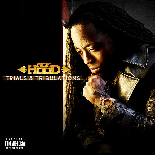 Trials & Tribulations by Ace Hood