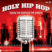 Play & Download Holy Hip Hop, Vol. 16 by Various Artists | Napster