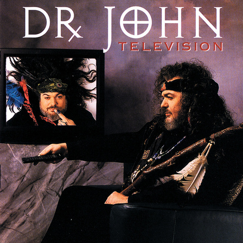 Play & Download Television by Dr. John | Napster