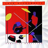 Play & Download Parallel Realities by Jack DeJohnette | Napster
