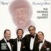 Play & Download Topsy: This One's For Basie by Modern Jazz Quartet | Napster