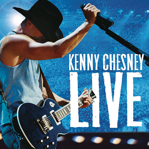 Play & Download Live Those Songs Again by Kenny Chesney | Napster