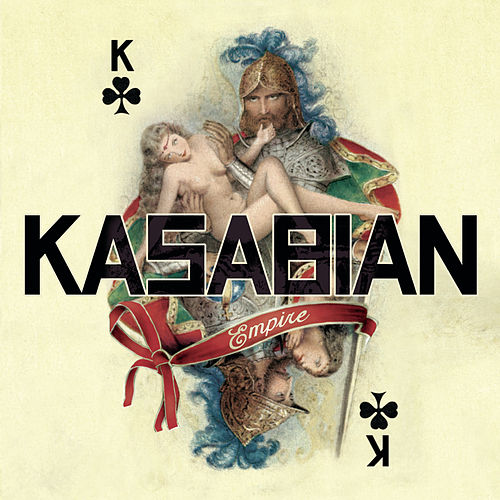 Play & Download Empire by Kasabian | Napster