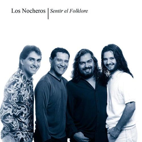 Sentir El Folklore by Los Nocheros