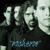 Play & Download Nocheros by Los Nocheros | Napster