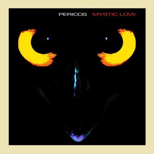 Mystic Love - Re Ediciones by Los Pericos