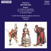 RESPIGHI: Le astuzie de Columbina / La pentola magica by Ottorino Respighi
