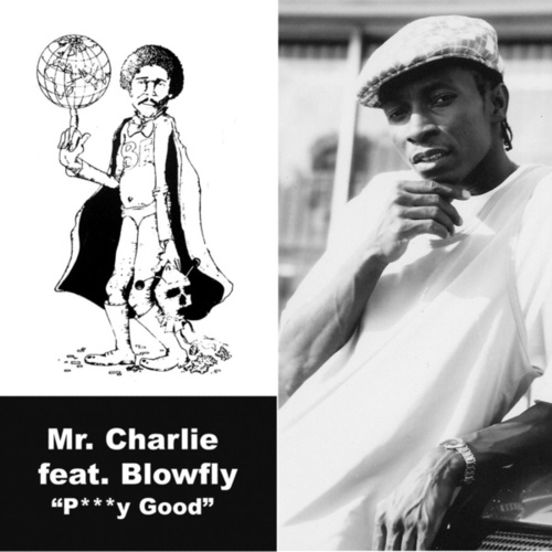 P***Y Good Ep by Mr. Charlie