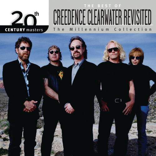 Best Of/20th Century Masters by Creedence Clearwater Revisited