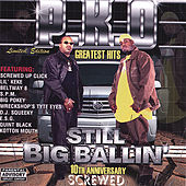 Still Big Ballin' : Screwed by P.K.O.