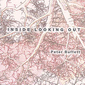 Inside Looking Out by Peter Buffett