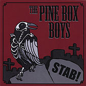 STAB! by The Pine Box Boys