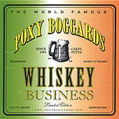 Whiskey Business by Poxy Boggards