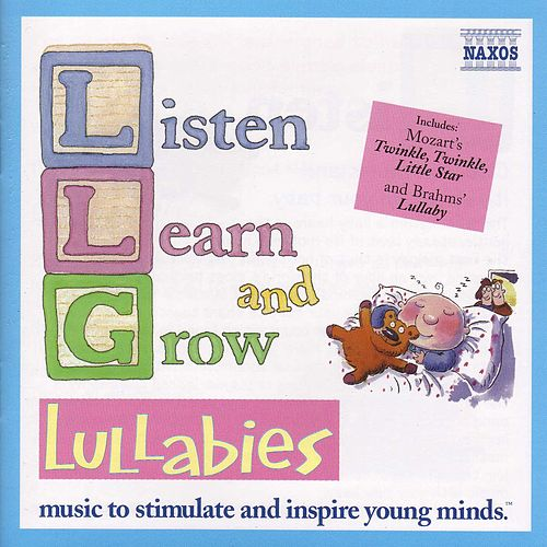 Play & Download Listen, Learn and Grow Vol. 2: Lullabies by Various Artists | Napster