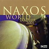 WORLD Naxos World 2001 Sampler by Various Artists