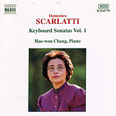 Play & Download SCARLATTI : Keyboard Sonatas Vol.  1 by Hae-won Chang | Napster