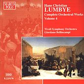Play & Download LUMBYE: Orchestral Works, Vol.  4 by Tivoli Symphony Orchestra | Napster