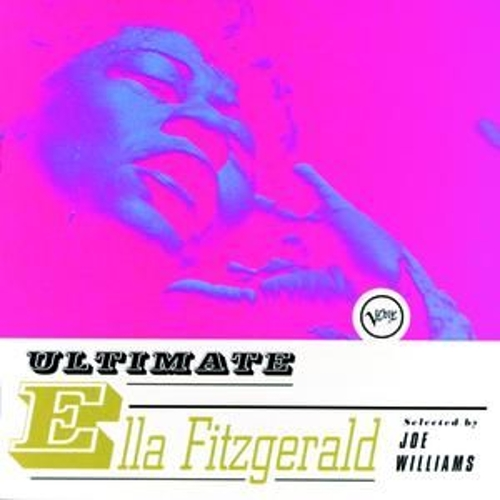 Play & Download Ultimate Ella Fitzgerald by Ella Fitzgerald | Napster