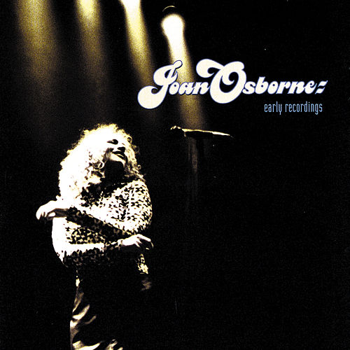Early Recordings by Joan Osborne