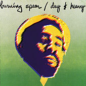 Play & Download Dry & Heavy by Burning Spear | Napster
