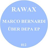 Play & Download Ueber Depa EP by Marco Bernardi | Napster