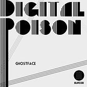 Play & Download Digital Poison by Ghostface (Electronic) | Napster