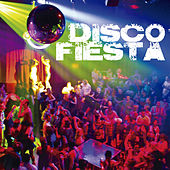 Play & Download Disco Fiesta by Various Artists | Napster