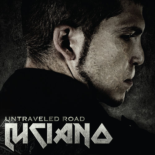 Play & Download Untraveled Road by Luciano | Napster