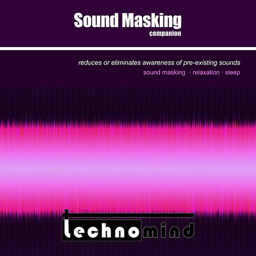 Play & Download Sound Masking Companion by Techno Mind | Napster