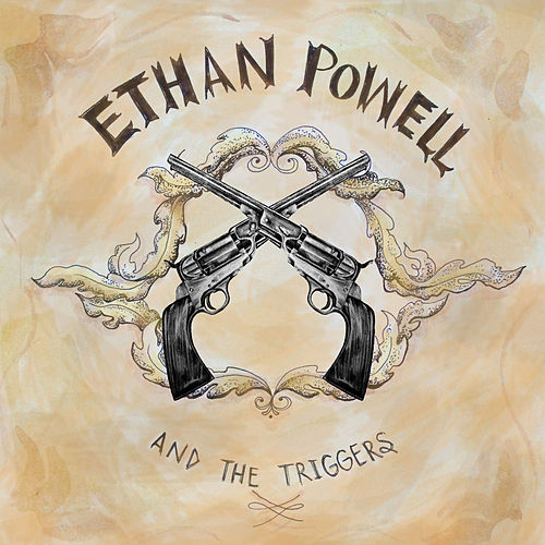 Ethan Powell & The Triggers by Ethan Powell