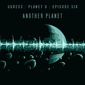 Another Planet EP by Ugress