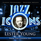 Jazz Icons from the Golden Era - Lester Young by Various Artists