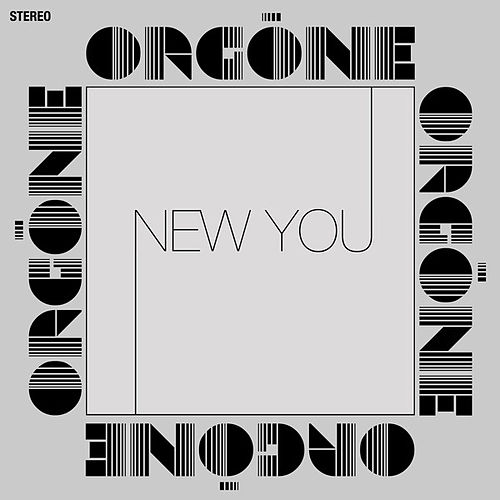 New You by Orgone