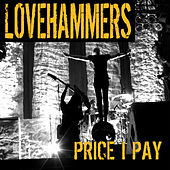 Play & Download Price I Pay by Lovehammers | Napster