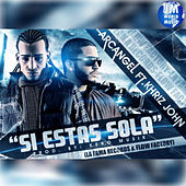 Play & Download Si Estas Sola by Arcangel | Napster