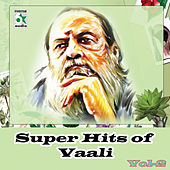 Play & Download Super Hits of Vaali, Vol. 2 by Various Artists | Napster