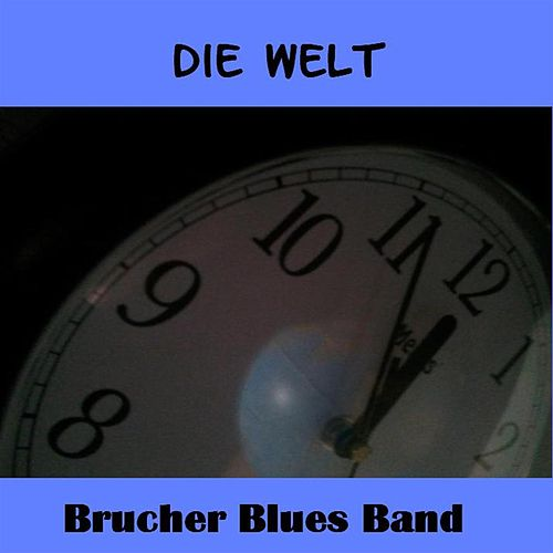 Play & Download Die Welt by Brucherbluesband | Napster