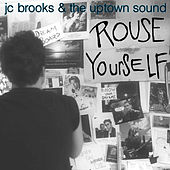 Play & Download Rouse Yourself (Radio Mix) by JC Brooks | Napster