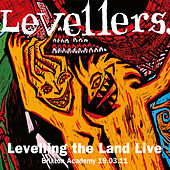 Levelling The Land (Live at Brixton Academy) by The Levellers