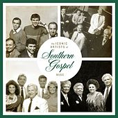 Play & Download The Iconic Artists Of Southern Gospel Music by Various Artists | Napster