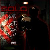 Play & Download Fyeo (For Your Ears Only) by Solo | Napster