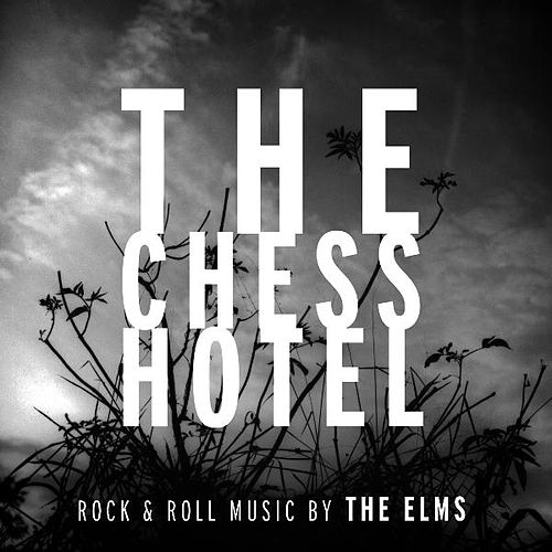 Play & Download The Chess Hotel by The Elms | Napster
