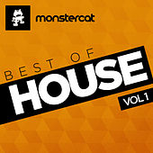 Monstercat - Best of House, Vol. 1 by Various Artists