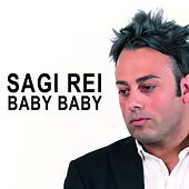 Play & Download Baby Baby by Sagi Rei | Napster