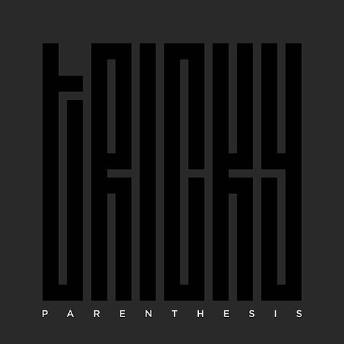 Parenthesis by Tricky